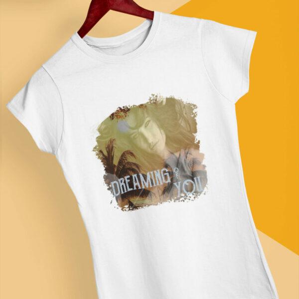 Dreaming Of You T-Shirt weiß Bio-Baumwolle