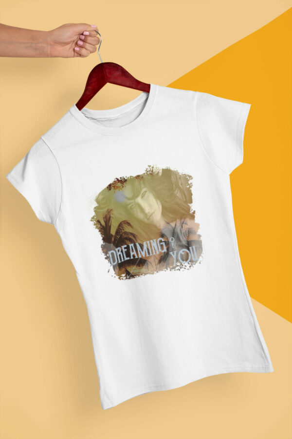 Dreaming Of You T-Shirt weiß Bio-Baumwolle