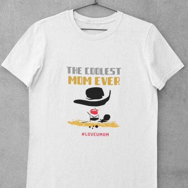 The Coolest Mom Ever T-Shirt aus Bio-baumwolle zum Muttertag