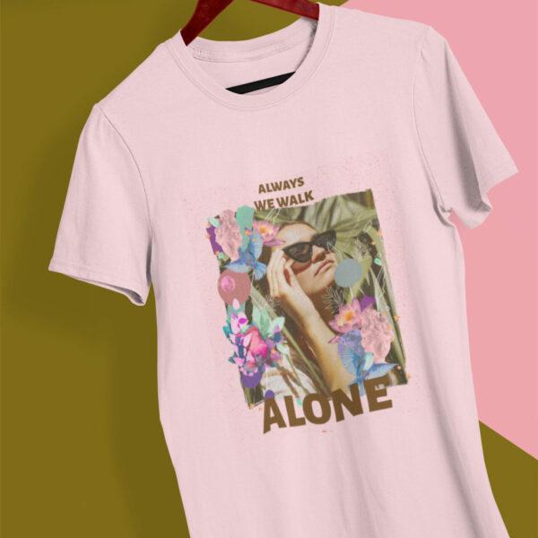 Walk alone T-Shirt Damen Fit rosa mit Collage-Design